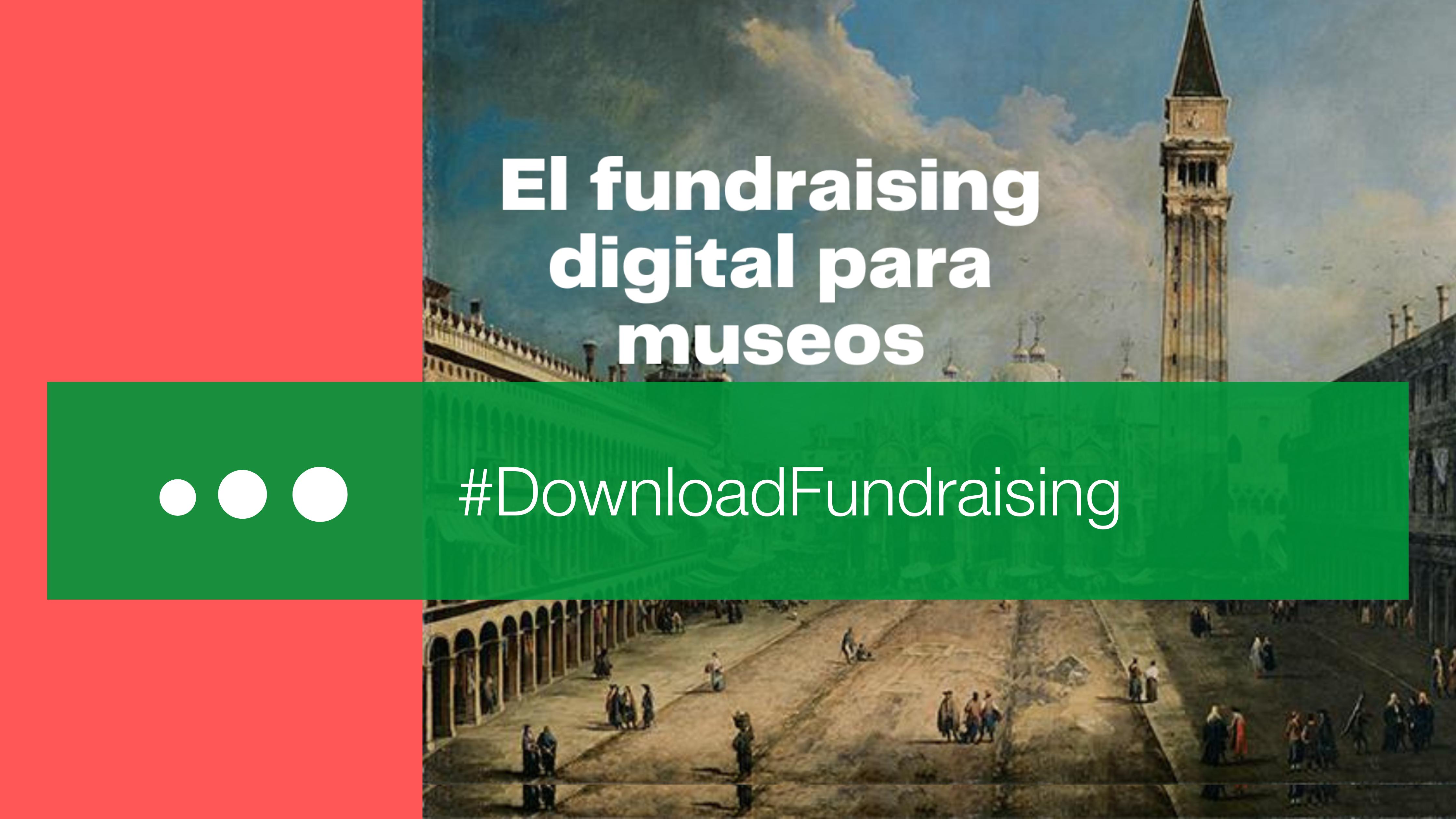 Especial Museos: ideas creativas para captar fondos digitalmente [eBook]